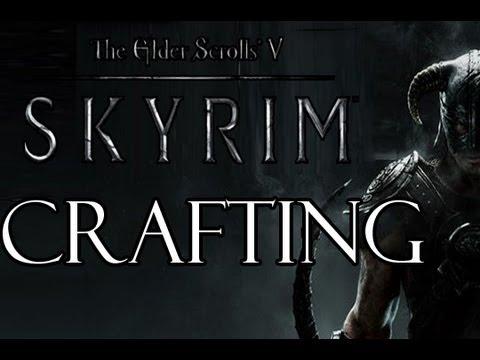 Elder Scrolls V: Skyrim - Crafting Walkthrough