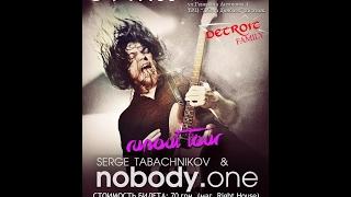 Nobody One Donetsk 2013