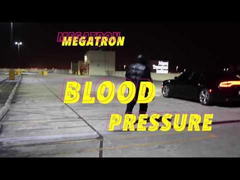 MEGATRON x BLOOD PRESSURE