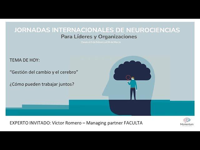 Jornadas Internacionales de Neurociencias para Líderes y Organizaciones - Episodio 6/8