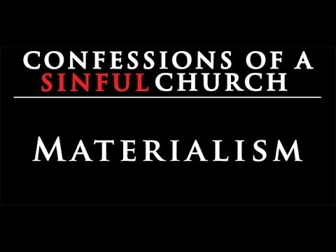 New Life - Confessions of a Sinful Church: Materialism - 09/01