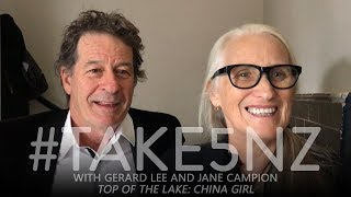#Take5NZ with Jane Campion and Gerard Lee (Top of the Lake: China Girl)