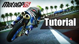 MotoGP 15 Tutorial Gameplay