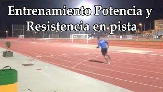 Entrenamiento de Potencia y Resistencia en Pista de Atletismo (malaga entrena)
