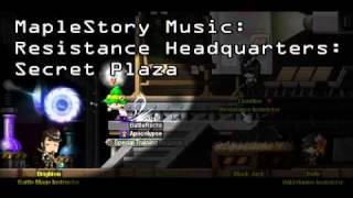 Maplestory Music - Resistance Headquarters : Secret Plaza