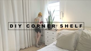Diy Corner Shelf // Hannah Eleanor