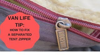How To Fix A Separated Zipper On A Tent #VanLIfe #Camping