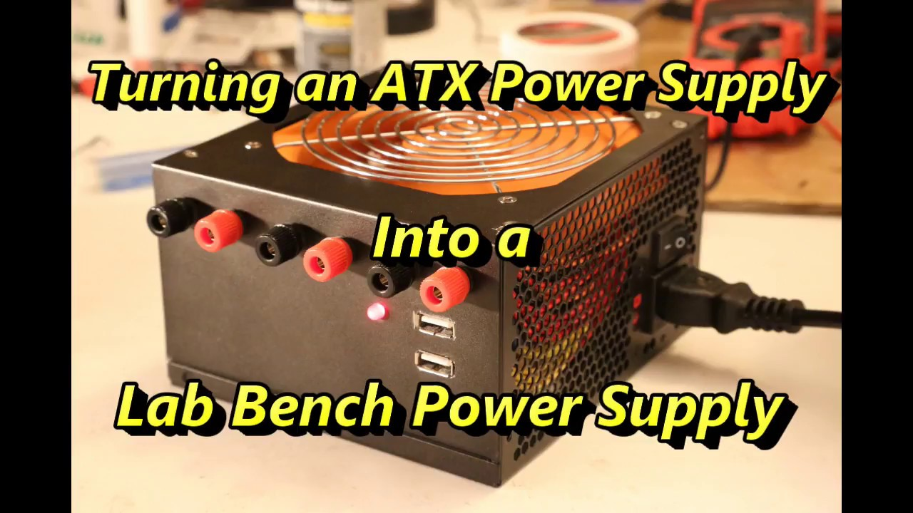 Turning an ATX Power Supply Into a Lab Bench Power Supply