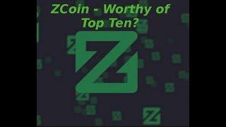 ZCoin Will Be a Top Ten Coin