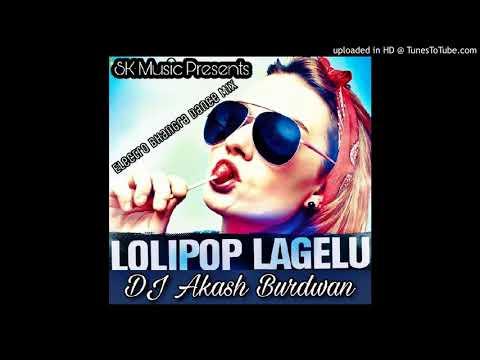 Lolipop Lagelu(Electro Bhangra Mix)DJ Akash Burdwan