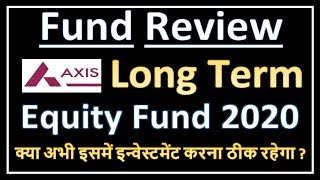 Axis Long Term Equity Fund For 2020 I Best ELSS Fund For 2020 !