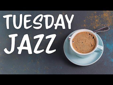 Tuesday Autumn JAZZ - Sweet Bossa Nova & Soft JAZZ For Relaxing: Background Music Playlist