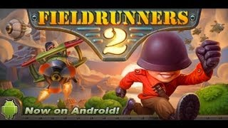 Fieldrunners 2 Android App Review  CrazyMiksapps