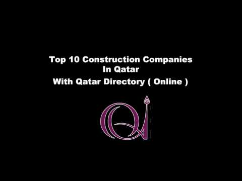 Top 10 Construction Companies in Doha, Qatar with Qatar Directory ( Online )
