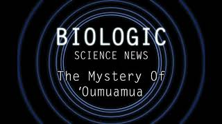 Science News - The Mystery Of 'Oumuamua