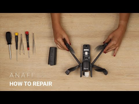 Parrot ANAFI : HOW TO REPAIR