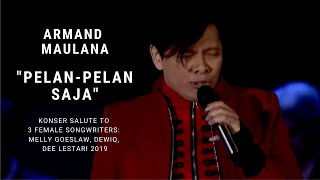 Armand Maulana - Pelan-Pelan Saja (Konser Salute Erwin Gutawa to 3 Female Songwriters)