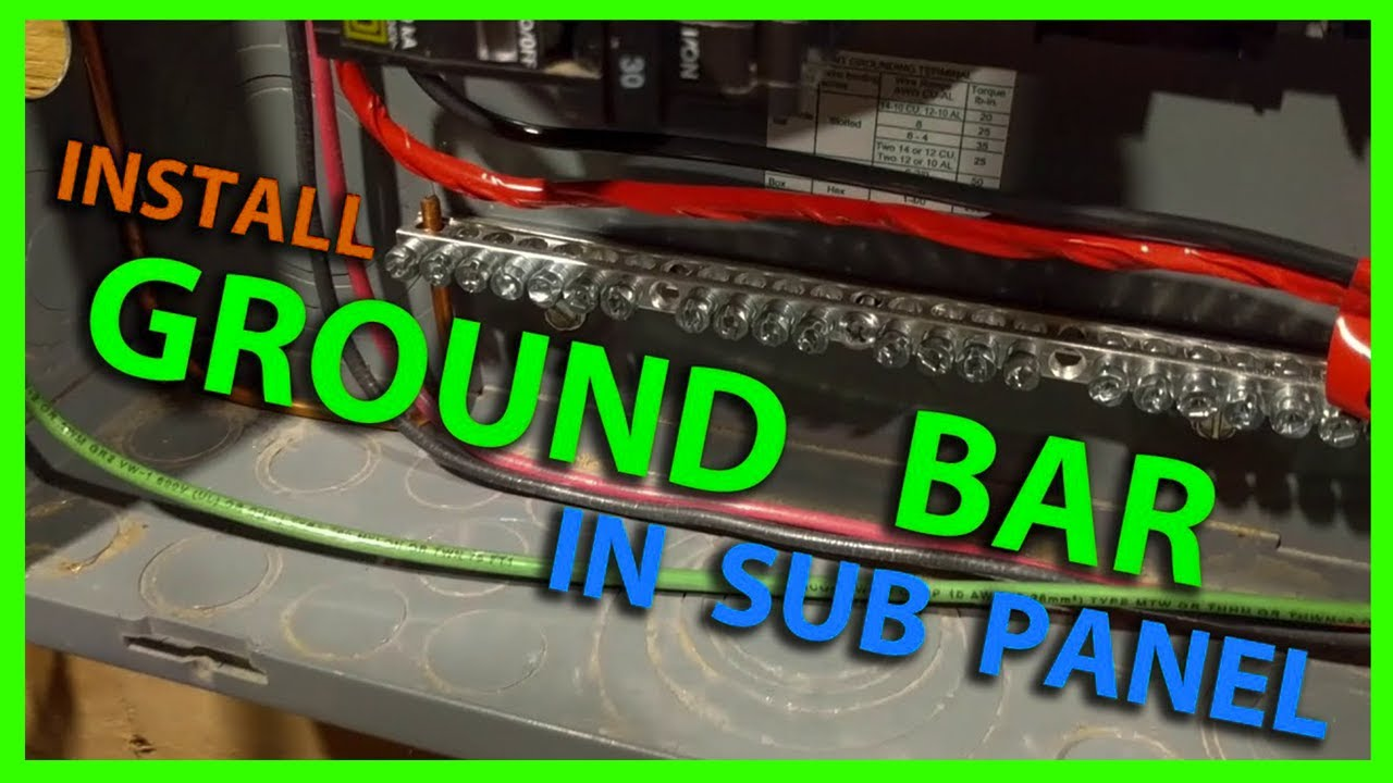 How To Install a Ground Bar In a Sub Panel or Main Load Center Adding Ground To And Tube Wiring on