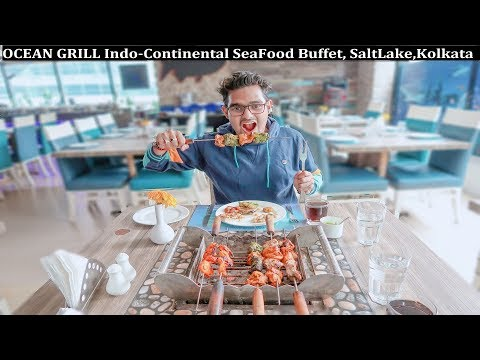 OCEAN GRILL Indo Continental Seafood Buffet , SaltLake, Kolkata