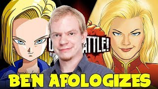 BEN SINGER APOLOGIZES FOR ANDROID 18 vs CAPTAIN MARVEL