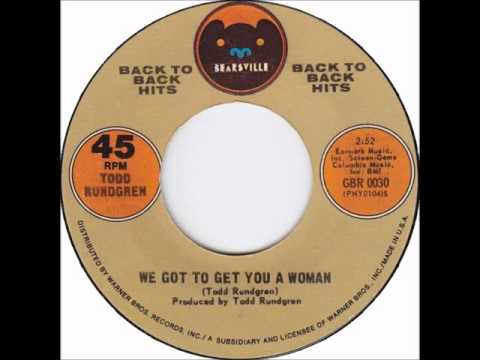 Клип Todd Rundgren - We Gotta Get You A Woman