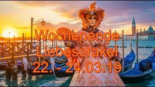 Wochenende Liebesorakel 22.03.   24.03.2019