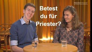 Betest du manchmal für einen Priester? (Studenten)