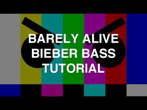 Barely Alive - Bieber Bass Tutorial