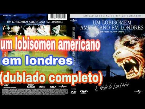 Um Lobisomem Americano Em Londres Dublado Como Assistir Youtube