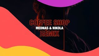 Sunnery James & Ryan Marciano feat. Kes Kross - Coffee Shop (Mednas & Nikola Remix)