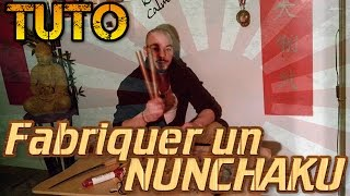 [TUTO] Comment fabriquer un Nunchaku ☯ How to make Nunchaku