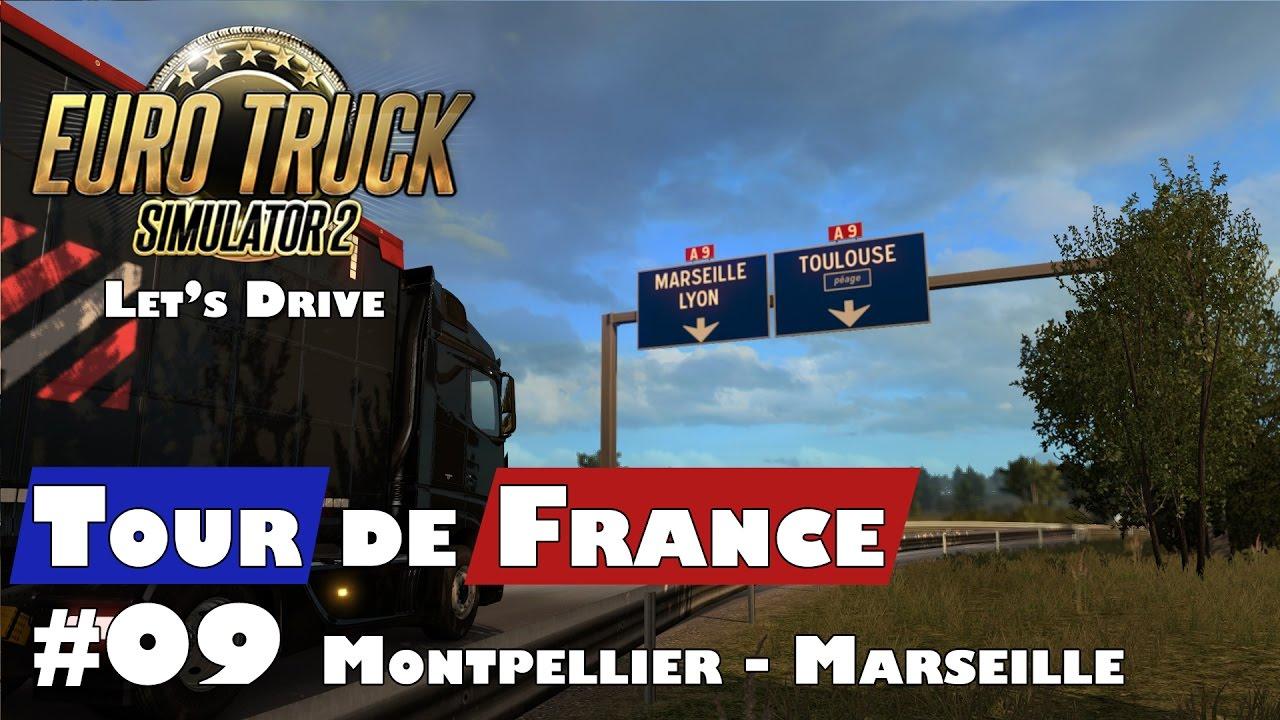 Let 39 s drive ets 2 vive la france dlc tour de france 09 montpellie - Tour de verre marseille ...