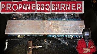 How to Make a Propane BBQ Burner