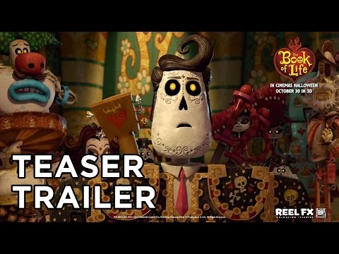 The Book of Life [Official Teaser Trailer in HD (720p)]