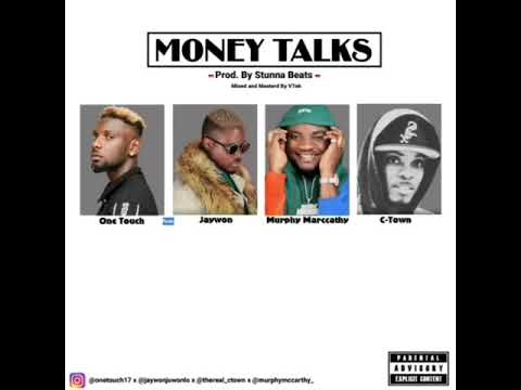 One Touch (Money Talk) feat. Jaywon, Murphy McCarthy, C-Town