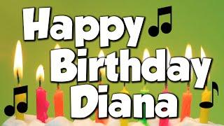 Happy Birthday Diana! A Happy Birthday Song!