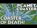 Insane Roller Coaster Of Death! (Planet Coaster Game)