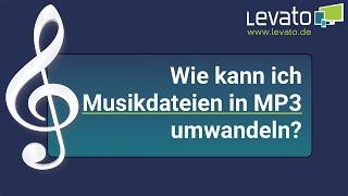 Levato.de   Wie kann ich Musikdateien in das MP3-Format umwandeln?