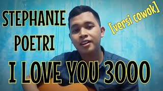 Gambar cover Stephanie Poetri - I Love You 3000 (Cover) Male Version
