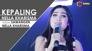 Video NELLA KHARISMA - KEPALING with ONE NADA (Official Music Video) download MP3, 3GP, MP4, WEBM, AVI, FLV September 2018