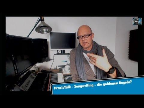 PraxisTalk - Songwriting - die goldenen Regeln