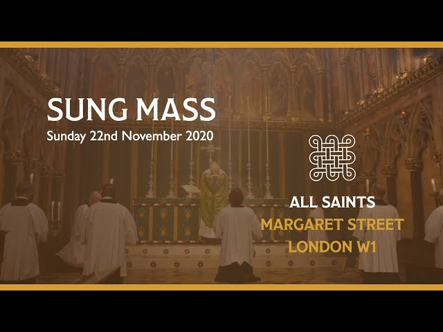 Sung Mass for Christ the King