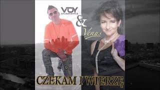 Venus & Voy - Czekam i Wierzę (Radio Edition)