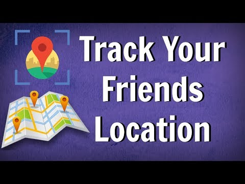 How to TRACK Your FRIENDS LOCATION on Google Maps