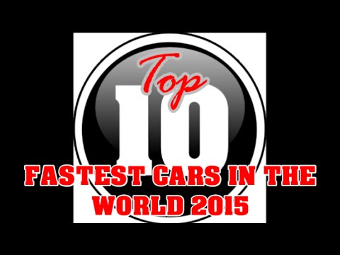 Top 10 Fastest Cars In The World 2015 (Street Legal)