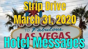 Las Vegas Strip Drive Hotel Window Messages 03 31 2020