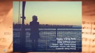 Day Without You - Huong Ngo (Vietnamese) | Ngày Vắng Anh (Acoustic) - Ngô Thanh Hương