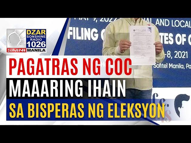 Withdrawal ng kandidato, maaaring ihain hanggang sa bisperas ng eleksyon