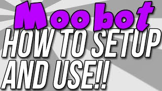 How To Setup Moobot To Add Commands, Spam Protection, & More On Your TwitchTV Channel!!