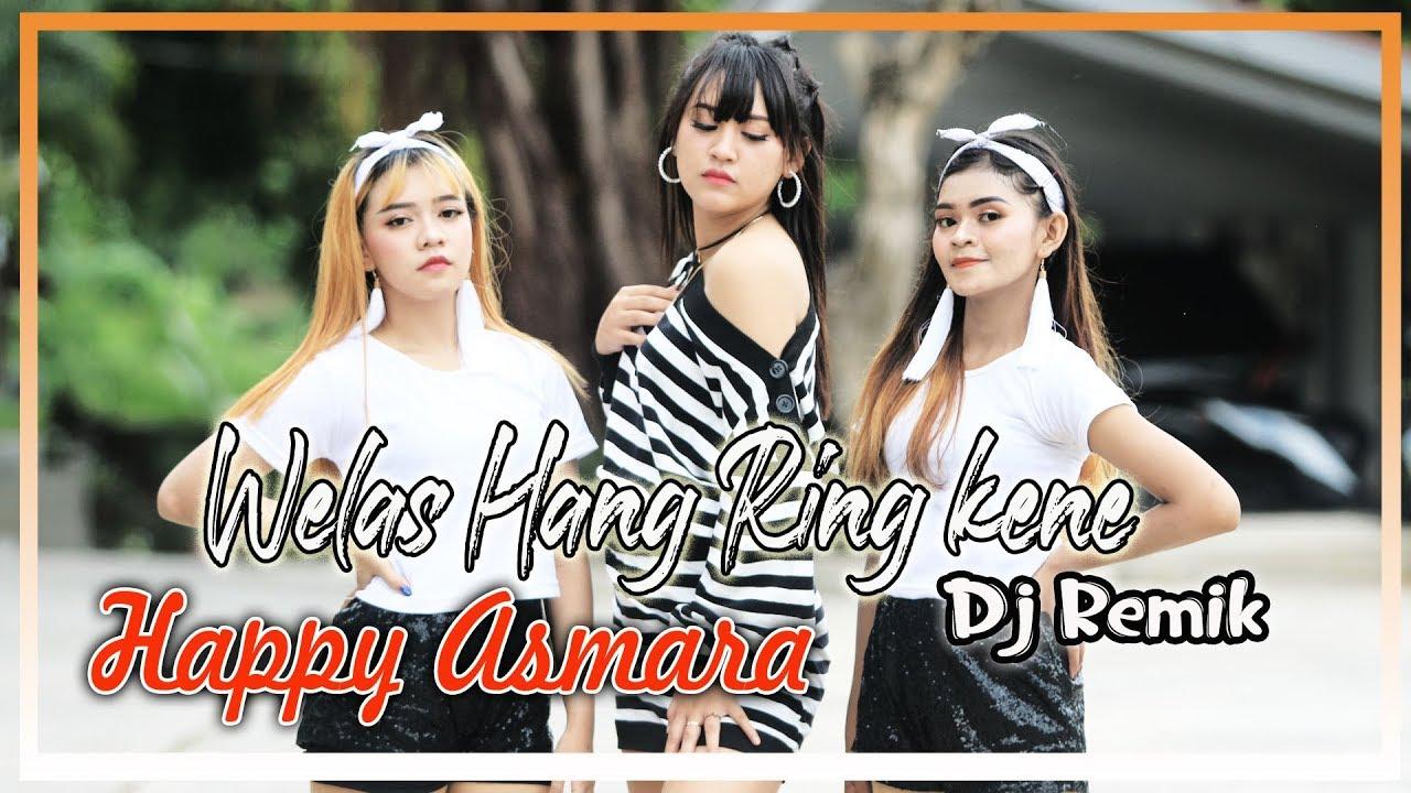 3 20 Mb Download Lagu Happy Asmara Welas Hang Ring Kene Remix